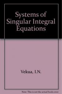 Sách Systems of Singular Integral Equations